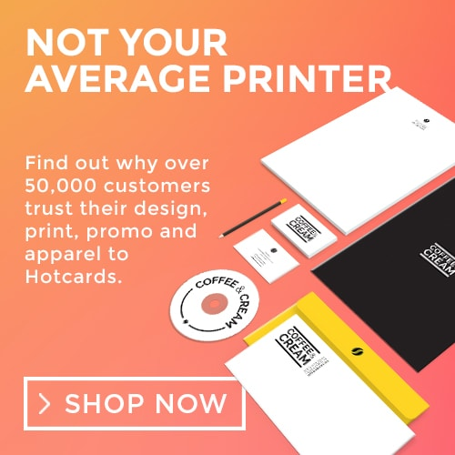 NOT YOUR AVERAGE PRINTER - Find out why over 50,000 customers trust their design, print, promo and apparel to Hotcards